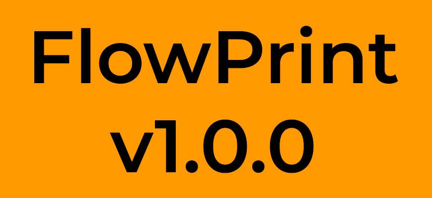 FlowPrint v1.0.0