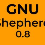 GNU Shepherd 0.8