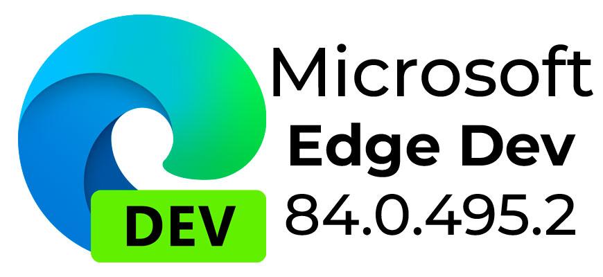 Microsoft Edge Dev 84.0.495.2