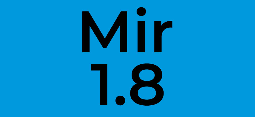 Mir 1.8