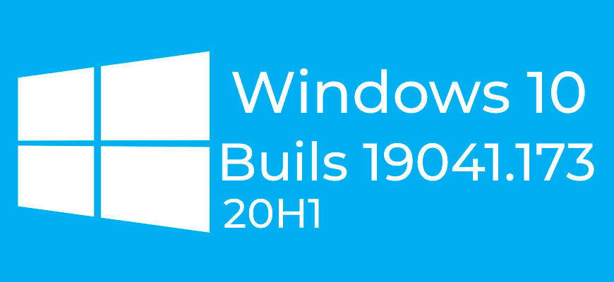 Windows 10 Insider Preview Build 19041.173