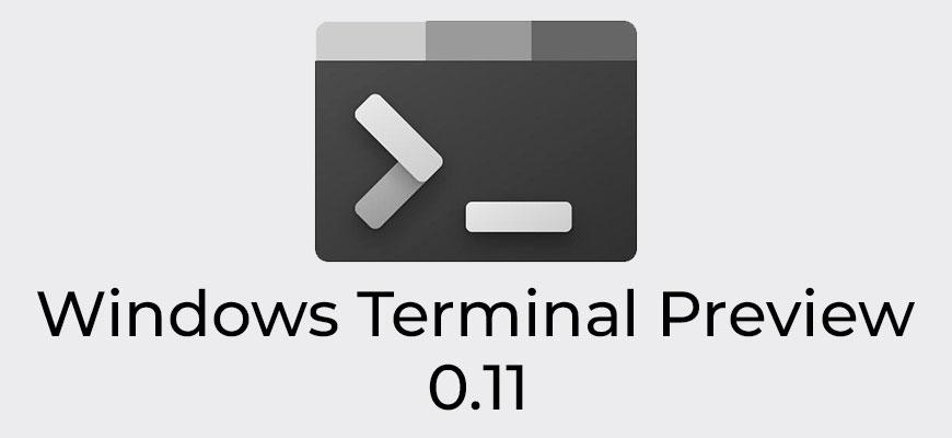 Windows Terminal Preview 0.11