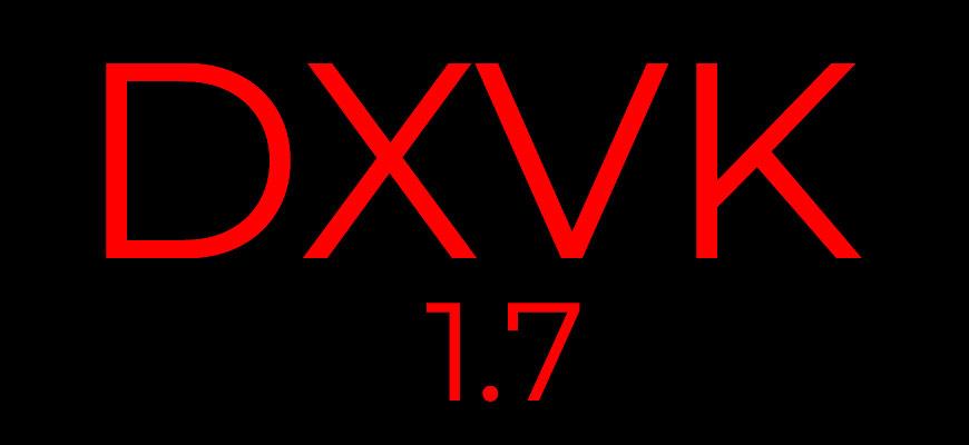 DXVK 1.7