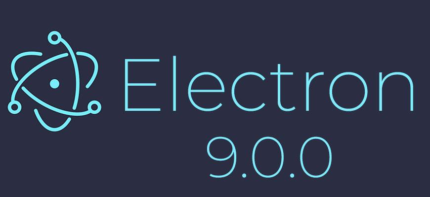 Electron 9.0.0