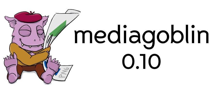 MediaGoblin 0.10