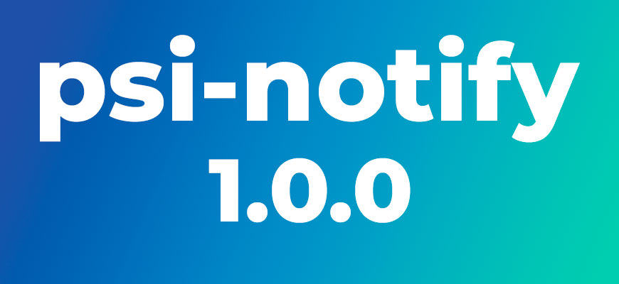 psi-notify 1.0.0