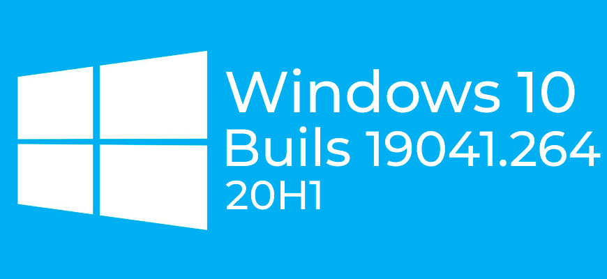 Windows 10 May 2020 Update Build 19041.264