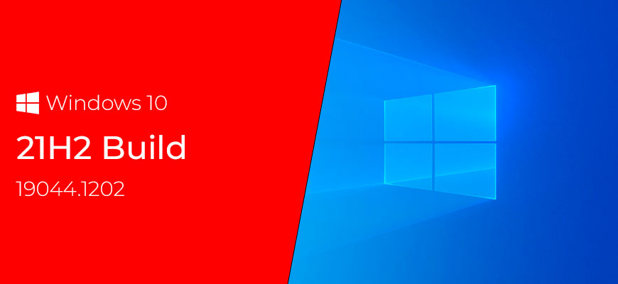 Выпущены официальные ISO образы Windows 10 21H2 Build 19044.1202
