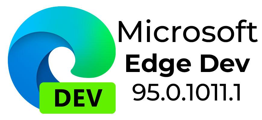 Выпущена сборка Microsoft Edge Dev 95.0.1011.1
