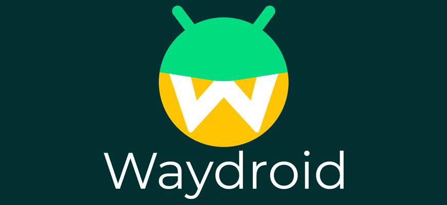 Проект Waydroid развивает пакет для запуска Android в дистрибутивах GNU/Linux
