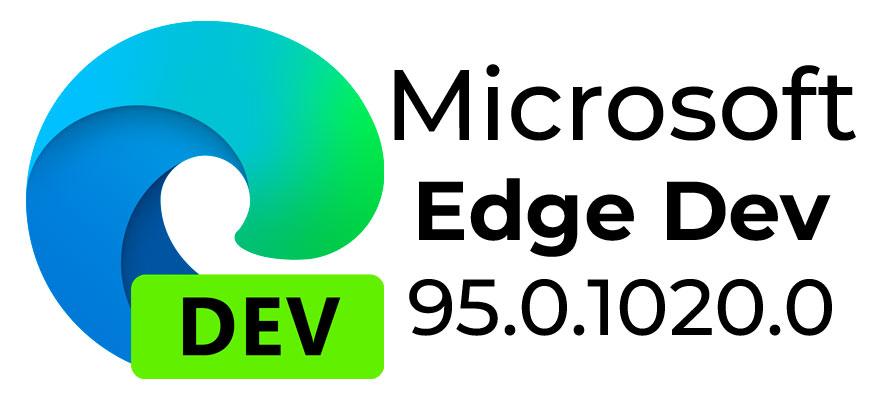 Выпущена сборка Microsoft Edge Dev 95.0.1020.0