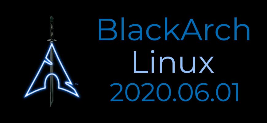 BlackArch Linux 2020.06.01